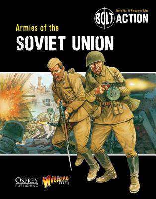 Armies of the Soviet Union By Warlord Games (COR)